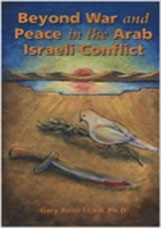 Beyond War and Peace in the Arab Israeli Conflict