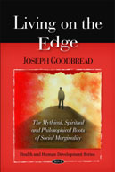 Living on the Edge: The Mythical, Spiritual, and Philosophical Roots of Social Marginality